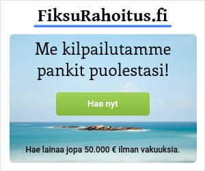Hae fiksumpaa rahoitusta FiksuRahoitus.fi palvelusta!
