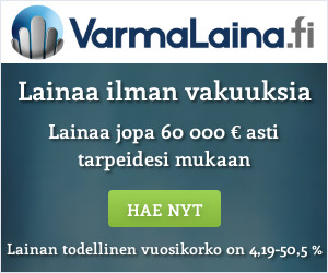 Hae lainaa https://www.suomenlainapalvelut.fi/wp-content/uploads/2018/01/VarmaLaina-bannerit-300x250.jpgarmaLaina.fi palvelusta!